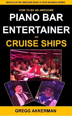 How to Be an Awesome Piano Bar Entertainer on Cruise Ships