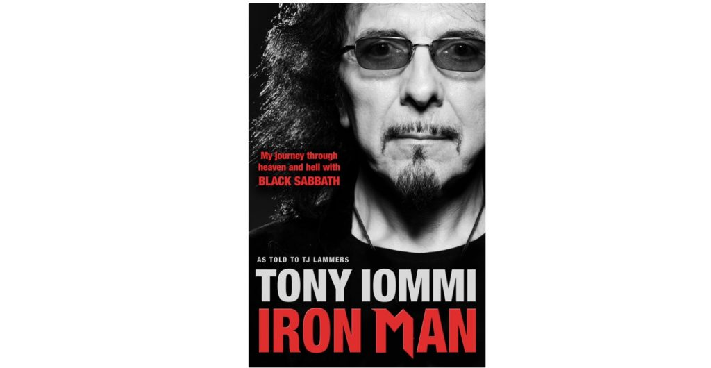 Book Review of Tony Iommi: Iron Man: My Journey Through Heaven and Hell with Black Sabbath