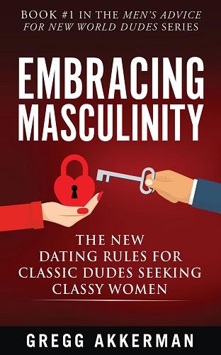 Embracing Masculinity
