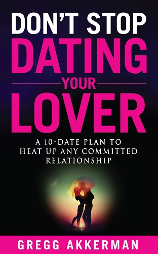 Don't Stop Dating Your Lover
